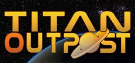 Titan Outpost Free Download