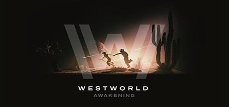 Westworld Awakening Free Download