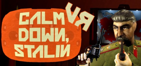 Calm Down, Stalin - VR Free Download