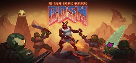 BDSM: Big Drunk Satanic Massacre Free Download
