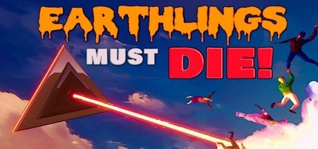 Earthlings Must Die Free Download