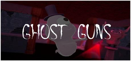 Ghost Guns Free Download