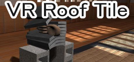 VR瓦割り / VR roof tile Free Download