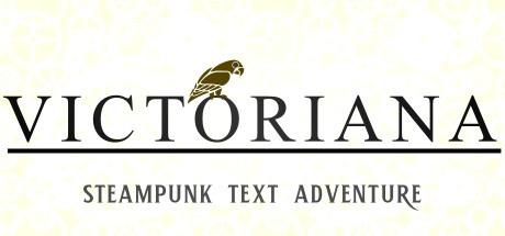 Victoriana - Steampunk Text Adventure Free Download
