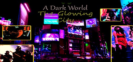 A Dark World: The Glowing City Free Download