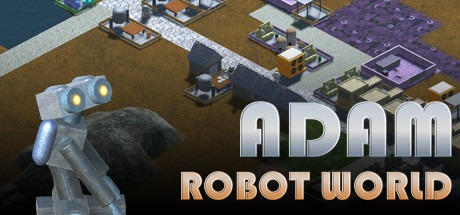 Adam: Robot World Free Download