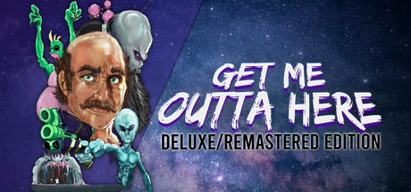 Get Me Outta Here - Deluxe/Remastered Edition Free Download