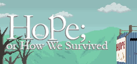 Hope; or How We Survived Free Download