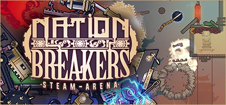 Nation Breakers: Steam Arena Free Download