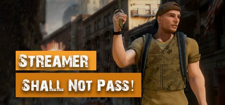 Streamer Shall Not Pass! Free Download