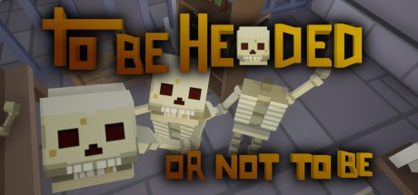 To Be Headed Or Not To Be Free Download