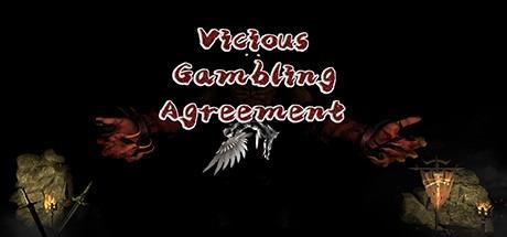 Vicious Gambling Agreement Free Download