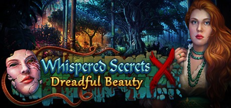 Whispered Secrets: Dreadful Beauty Collector