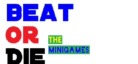 Beat Or Die The MiniGames Free Download