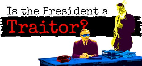 Is the President a Traitor? Free Download