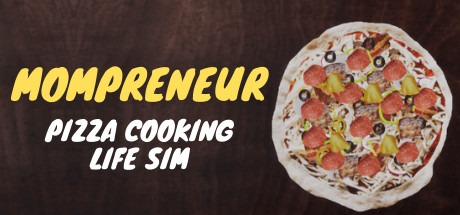 Mompreneur: Pizza Cooking Life Sim Free Download
