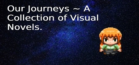 Our Journeys ~ A Collection of Visual Novels Free Download