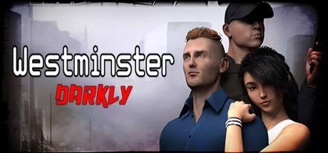 Westminster Darkly Free Download