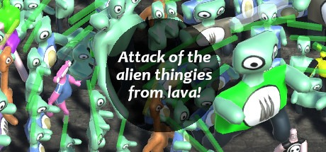 Attack of the alien thingies from lava! Free Download
