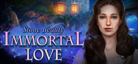 Immortal Love: Stone Beauty Collector
