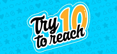 Try To Reach 10 Free Download
