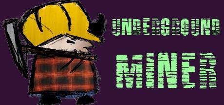 Underground Miner Free Download