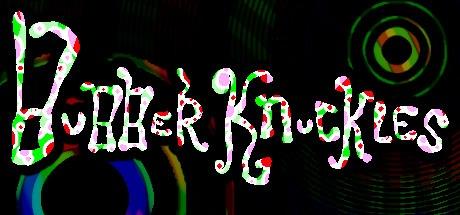 BUBBERKNUCKLES Free Download