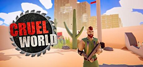 CRUEL WORLD Free Download