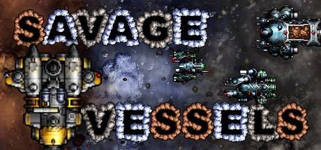Savage Vessels Free Download