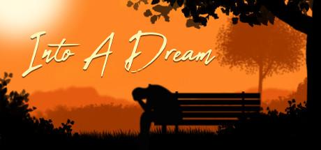 Into A Dream Free Download