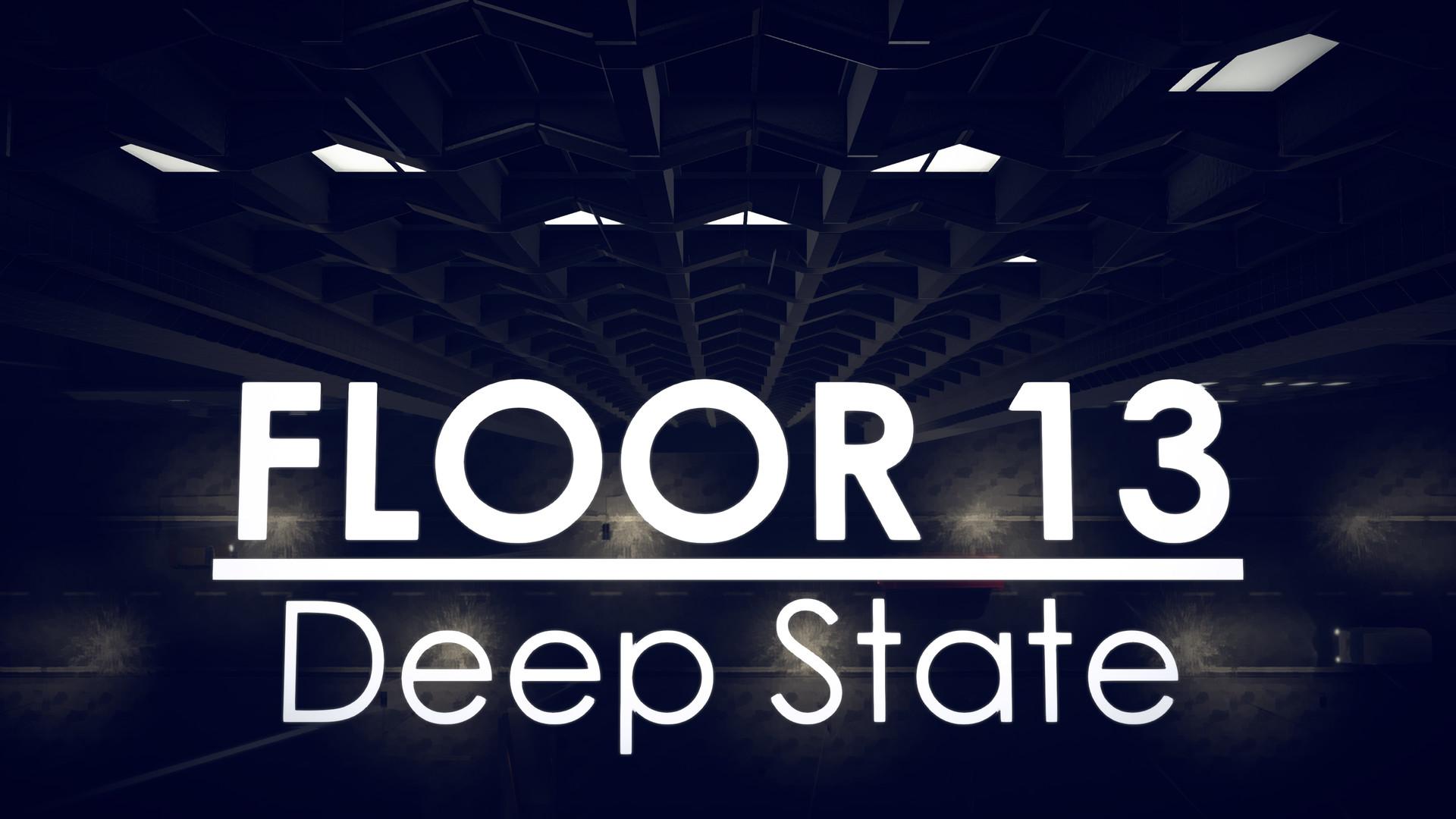 Floor 13: Deep State Free Download