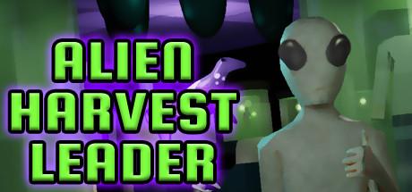 Alien Harvest Leader Free Download