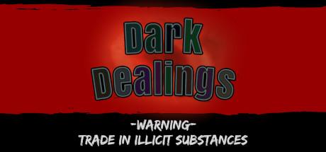 Dark Dealings Free Download