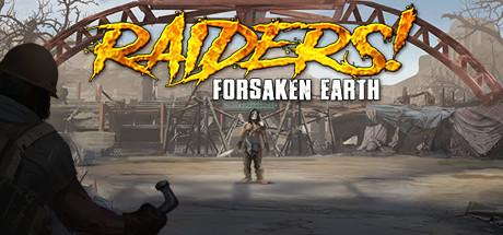 Raiders! Forsaken Earth Free Download