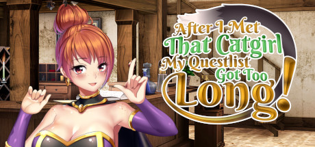 After I met that catgirl, my questlist got too long! Free Download