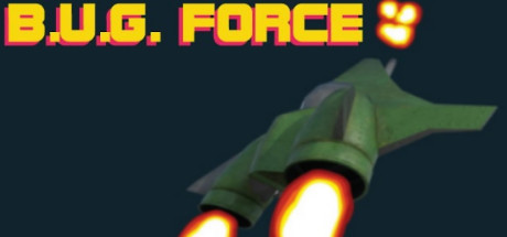 B.U.G. Force Free Download