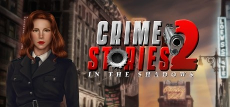 Crime Stories 2: In the Shadows Free Download