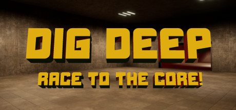 Dig Deep: Race To The Core! Free Download