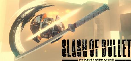 SLASH OF BULLET Free Download