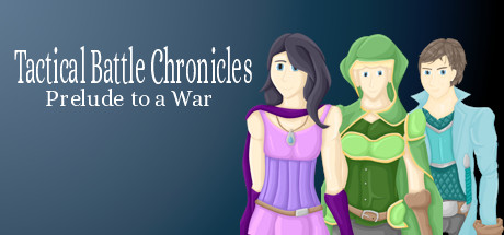 Tactical Battle Chronicles: Prelude to a War Free Download