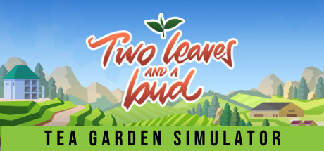 Two Leaves and a bud - Tea Garden Simulator Free Download