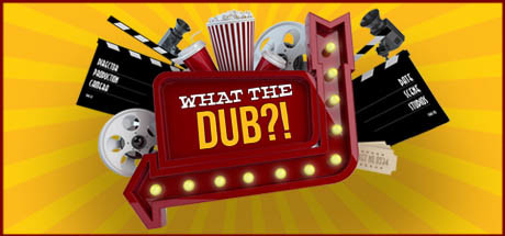 What The Dub?! Free Download