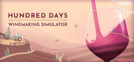 Hundred Days - Winemaking Simulator Free Download