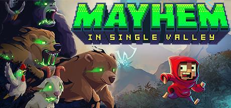 Mayhem in Single Valley Free Download