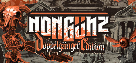Nongunz: Doppelganger Edition Free Download