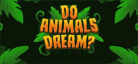 Do Animals Dream? Free Download