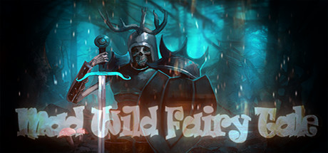 Mad Wild Fairy Tale Free Download