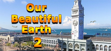 Our Beautiful Earth 2 Free Download