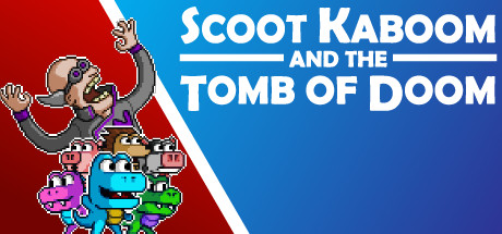 Scoot Kaboom and the Tomb of Doom Free Download