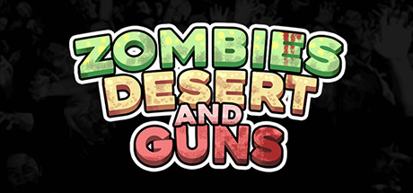 Zombies Desert and Guns Free Download